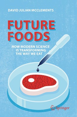 Abbildung von McClements | Future Foods | 2019 | 2019 | How Modern Science Is Transfor...