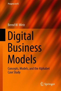 Abbildung von Wirtz | Digital Business Models | 2019 | 2019 | Concepts, Models, and the Alph...