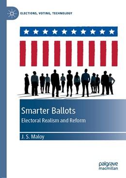Abbildung von Maloy | Smarter Ballots | 2019 | 2019 | Electoral Realism and Reform