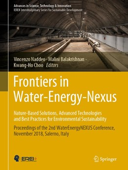 Abbildung von Naddeo / Balakrishnan / Choo | Frontiers in Water-Energy-Nexus - Nature-based Solutions, Advanced Technologies and Best Practices for Environmental Sustainability | 2020 | 2019 | Proceedings of the 2nd WaterEn...