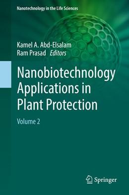 Abbildung von Abd-Elsalam / Prasad | Nanobiotechnology Applications in Plant Protection | 2019 | Volume 2