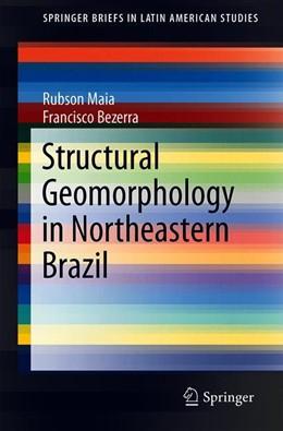 Abbildung von Maia / Bezerra | Structural Geomorphology in Northeastern Brazil | 2019 | 2019