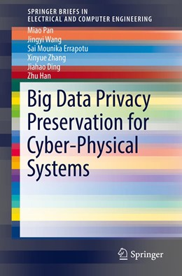 Abbildung von Pan / Wang | Big Data Privacy Preservation for Cyber-Physical Systems | 1. Auflage | 2019 | beck-shop.de