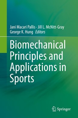 Abbildung von Pallis / McNitt-Gray   Biomechanical Principles and Applications in Sports   1. Auflage   2019   beck-shop.de
