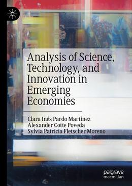 Abbildung von Pardo Martínez / Cotte Poveda | Analysis of Science, Technology and Innovation in Emerging Economies | 1. Auflage | 2019 | beck-shop.de