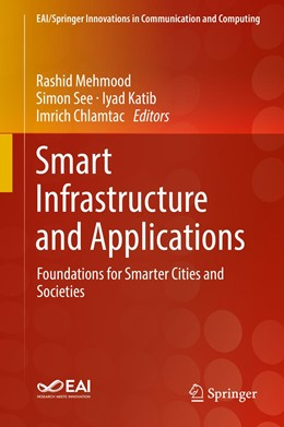 Abbildung von Mehmood / See / Katib / Chlamtac | Smart Infrastructure and Applications | 2019 | Foundations for Smarter Cities...