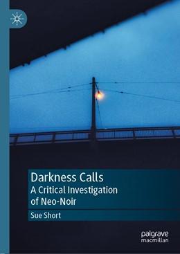Abbildung von Short | Darkness Calls | 1. Auflage | 2019 | beck-shop.de