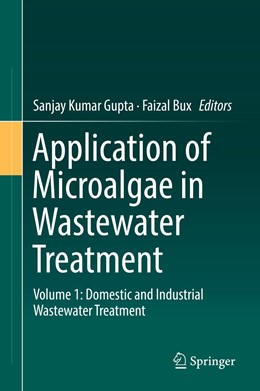 Abbildung von Gupta / Bux | Application of Microalgae in Wastewater Treatment | 1. Auflage | 2019 | beck-shop.de