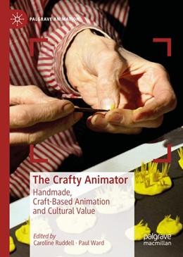 Abbildung von Ruddell / Ward | The Crafty Animator | 1. Auflage | 2019 | beck-shop.de