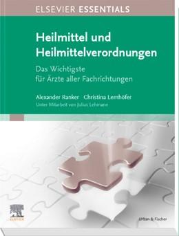 Abbildung von Ranker / Lemhöfer | ELSEVIER ESSENTIALS Heilmittel und Heilmittelverordnungen | 1. Auflage | 2019 | beck-shop.de
