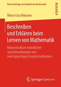Abbildung von Maisano | Beschreiben und Erklären beim Lernen von Mathematik | 1. Auflage | 2019 | beck-shop.de