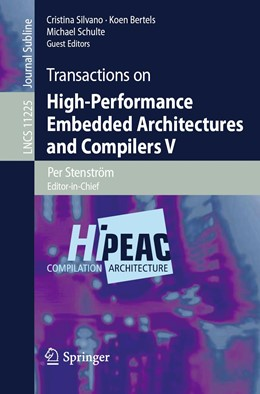 Abbildung von Silvano / Bertels / Schulte | Transactions on High-Performance Embedded Architectures and Compilers V | 2019