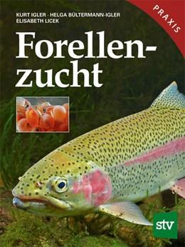 Abbildung von Igler / Bültermann-Igler | Forellenzucht | 1. Auflage | 2018 | beck-shop.de