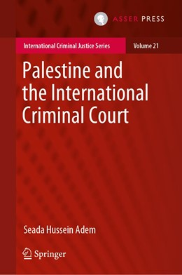 Abbildung von Adem | Palestine and the International Criminal Court | 1. Auflage | 2019 | beck-shop.de