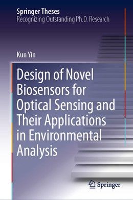 Abbildung von Yin | Design of Novel Biosensors for Optical Sensing and Their Applications in Environmental Analysis | 2020 | 2019