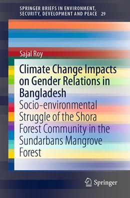 Abbildung von Roy | Climate Change Impacts on Gender Relations in Bangladesh | 1. Auflage | 2019 | beck-shop.de