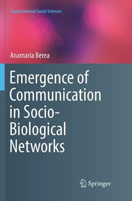 Abbildung von Berea | Emergence of Communication in Socio-Biological Networks | Softcover reprint of the original 1st ed. 2018 | 2019