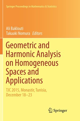 Abbildung von Baklouti / Nomura | Geometric and Harmonic Analysis on Homogeneous Spaces and Applications | Softcover reprint of the original 1st ed. 2017 | 2019