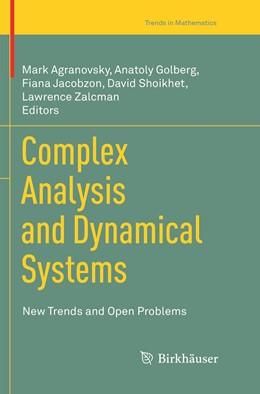 Abbildung von Agranovsky / Golberg / Jacobzon / Shoikhet / Zalcman | Complex Analysis and Dynamical Systems | Softcover reprint of the original 1st ed. 2018 | 2019
