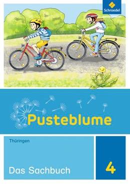 Abbildung von Pusteblume. Das Sachbuch 4. Schülerband. Thüringen | 1. Auflage | 2019 | beck-shop.de