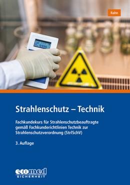 Abbildung von Rahn   Strahlenschutz - Technik   3. Auflage   2019   beck-shop.de