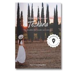 Abbildung von Roos | Glücklich in der Toskana | 1. Auflage | 2019 | beck-shop.de
