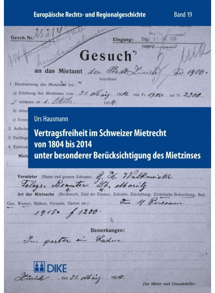 Vertragsfreiheit im Schweizer Mietrecht von 1804 bis 2014 unter besonderer Berücksichtigung des Mietzinses | Hausmann, 2019 | Buch (Cover)