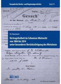 Abbildung von Hausmann | Vertragsfreiheit im Schweizer Mietrecht von 1804 bis 2014 unter besonderer Berücksichtigung des Mietzinses | 1. Auflage | 2016 | 19 | beck-shop.de