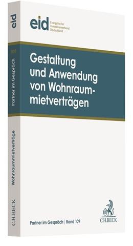 Abbildung von Evangelischer Immobilienverband Deutschland e.V. (eid) | Gestaltung und Anwendung von Wohnraummietverträgen | 2019 | 38. Mietrechtstage | Band 109