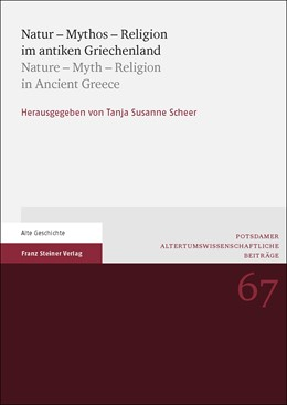 Abbildung von Scheer | Natur - Mythos - Religion im antiken Griechenland / Nature - Myth - Religion in Ancient Greece | 2019