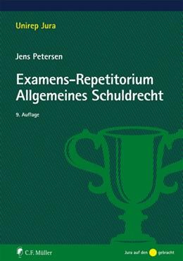 Abbildung von Petersen | Examens-Repetitorium Allgemeines Schuldrecht | 9. Auflage | 2019 | beck-shop.de