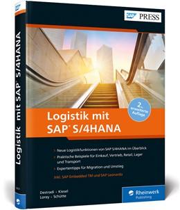 Abbildung von Destradi / Kiesel | Logistik mit SAP S/4HANA | 2. Auflage | 2019 | beck-shop.de