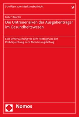 Abbildung von Mahler   Die Untreuerisiken der Ausgabenträger im Gesundheitswesen   2019   Eine Untersuchung vor dem Hint...