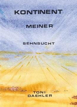 Abbildung von Dähler | Kontinent meiner Sehnsucht | 2. Auflage | 2019 | beck-shop.de