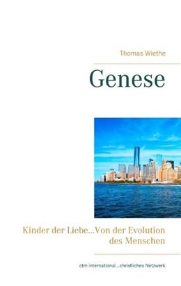 Abbildung von Wiethe | Genese | 2. Auflage | 2019 | Von der Evolution des Menschen