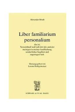 Abbildung von Bösch | Liber familiarium personalium | 2001 | Lebensbericht und Familiengesc... | 1