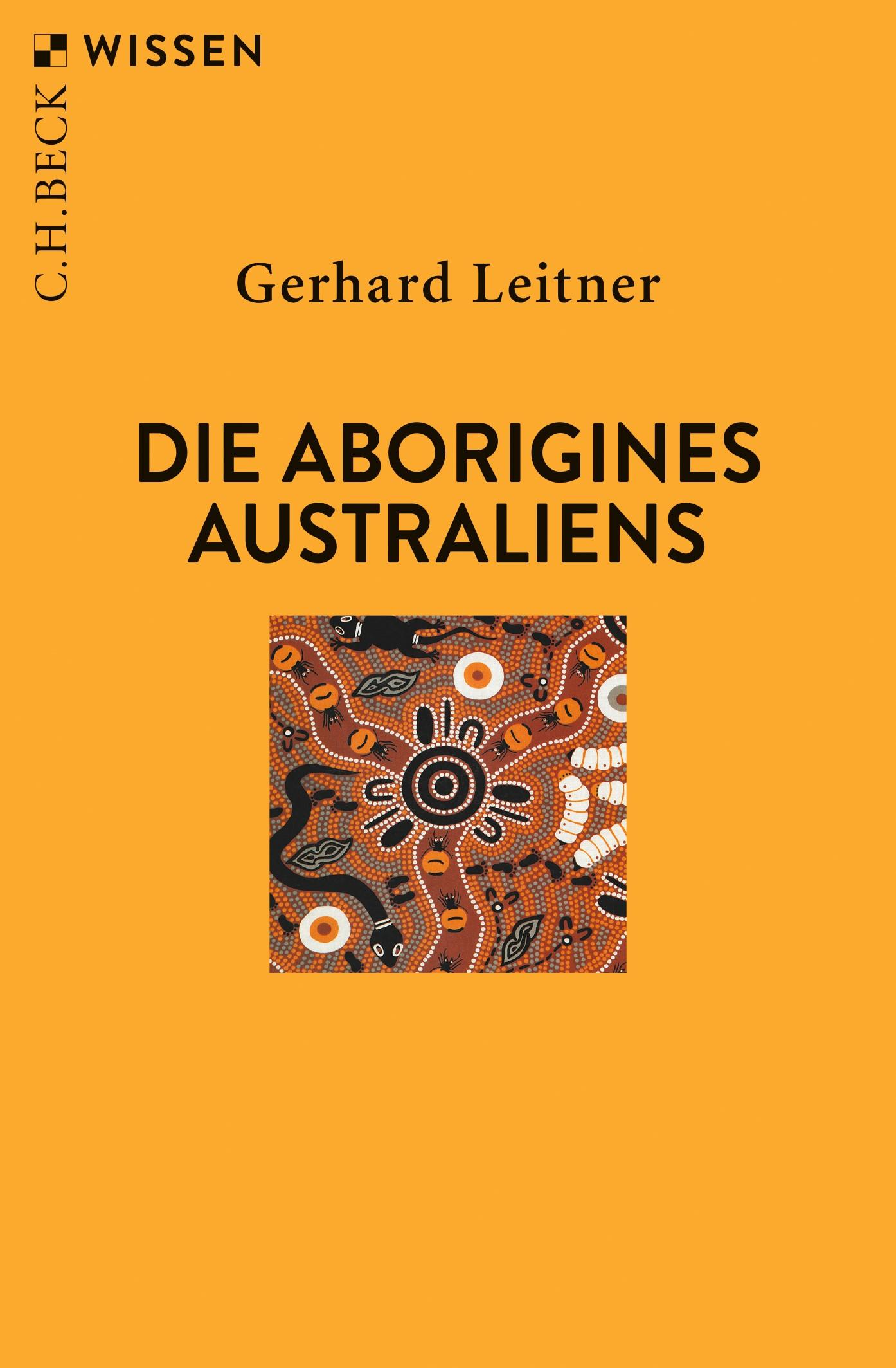 Die Aborigines Australiens | Leitner, Gerhard | 3., überarbeitete Auflage, 2019 | Buch (Cover)