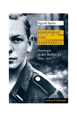 Abbildung von Sørlie | Sonnenrad und Hakenkreuz | 1. Auflage | 2019 | beck-shop.de