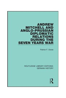 Abbildung von Doran | Andrew Mitchell and Anglo-Prussian Diplomatic Relations During the Seven Years War | 2019 | 8