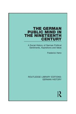 Abbildung von Hertz / Eyck | The German Public Mind in the Nineteenth Century | 1. Auflage | 2019 | 22 | beck-shop.de