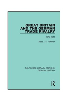 Abbildung von Hoffman | Great Britain and the German Trade Rivalry | 2019 | 1875-1914 | 23