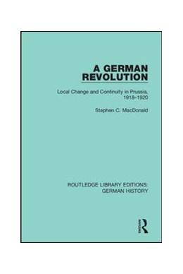 Abbildung von MacDonald   A German Revolution   1. Auflage   2019   30   beck-shop.de