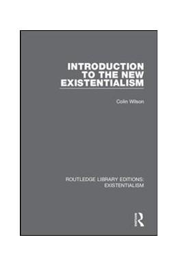 Abbildung von Wilson   Introduction to the New Existentialism   2019   5