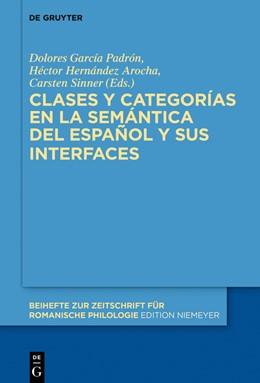 Abbildung von García Padrón / Hernández Arocha / Sinner   Clases y categorías en la semántica del español y sus interfaces   2019   432