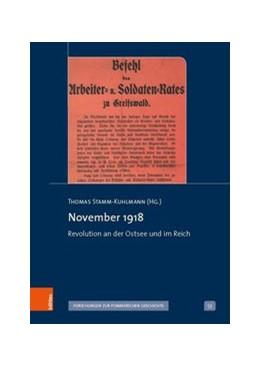 Abbildung von Stamm-Kuhlmann | November 1918 | 1. Auflage | 2020 | beck-shop.de