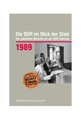 Abbildung von Die DDR im Blick der Stasi 1989 | 1. Auflage | 2019 | beck-shop.de