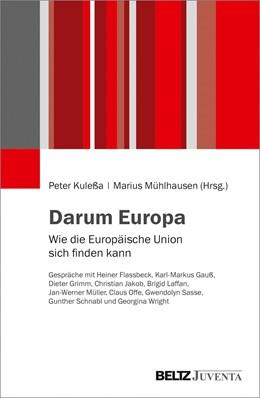 Abbildung von Kuleßa / Mühlhausen | Darum Europa | 1. Auflage | 2019 | beck-shop.de