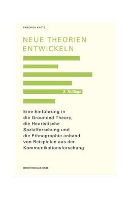 Abbildung von Krotz | Neue Theorien entwickeln | 2. Auflage | 2019 | beck-shop.de