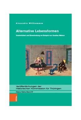 Abbildung von Willkommen | Alternative Lebensformen | 1. Auflage | 2019 | Unehelichkeit und Ehescheidung... | Band 057