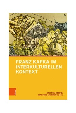 Abbildung von Höhne / Weinberg   Franz Kafka im interkulturellen Kontext   1. Auflage   2019   Band 013
